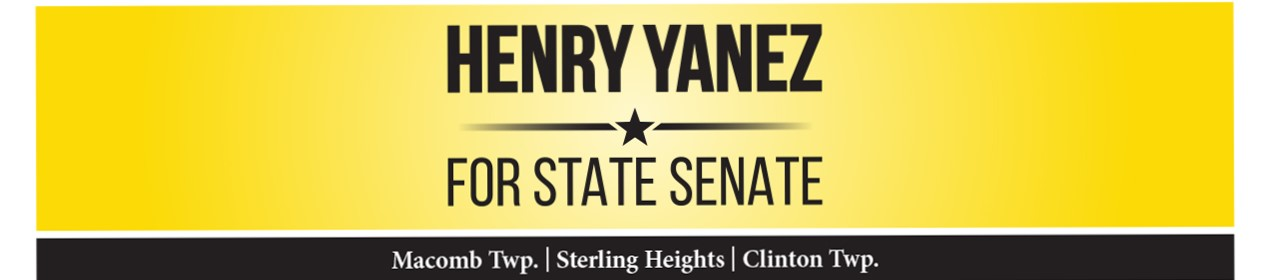 Henry Yanez for State Senate